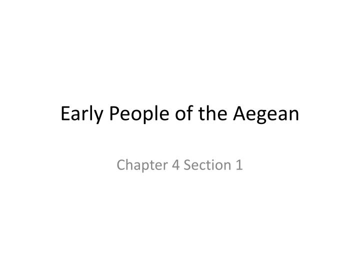 early people of the aegean n.