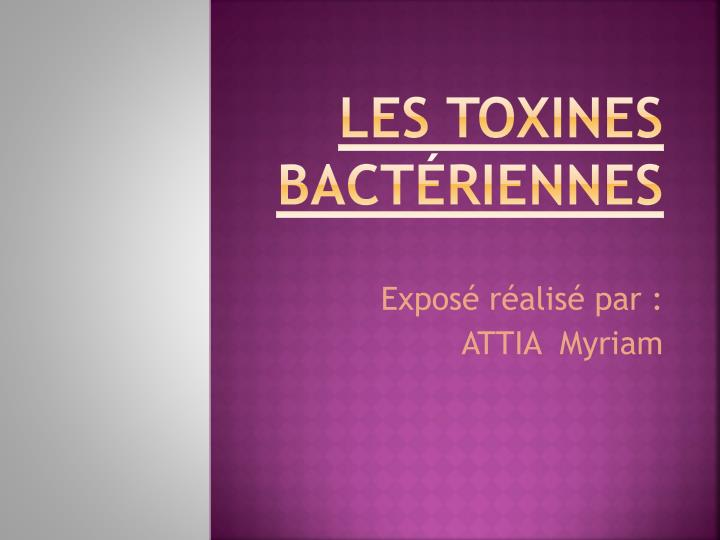 Les toxines bact riennes