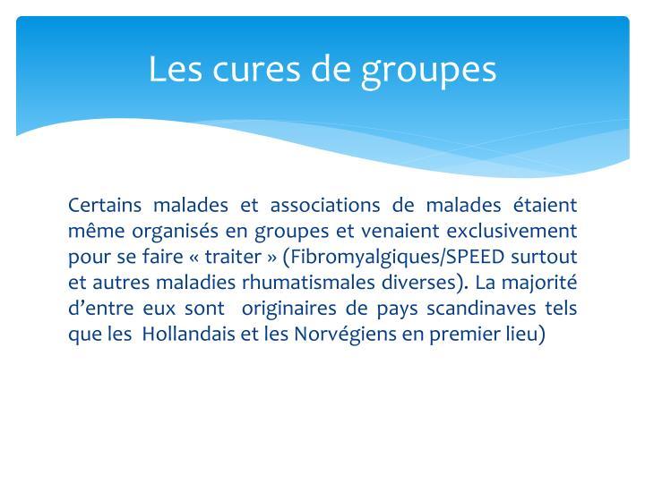 Les cures de groupes