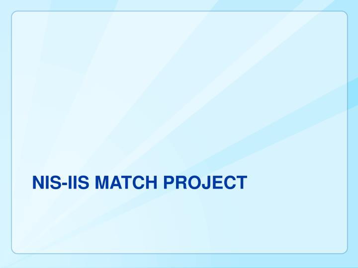 NIS-IIS Match Project