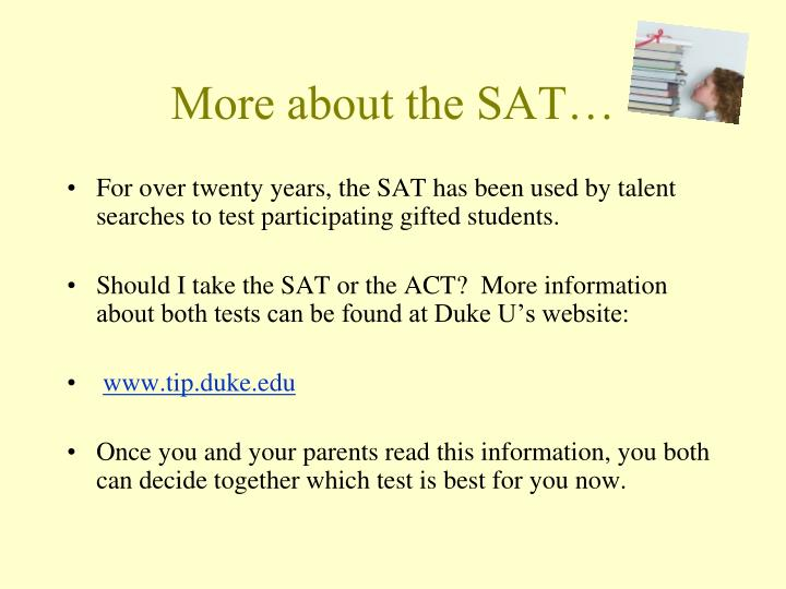 More about the SAT…