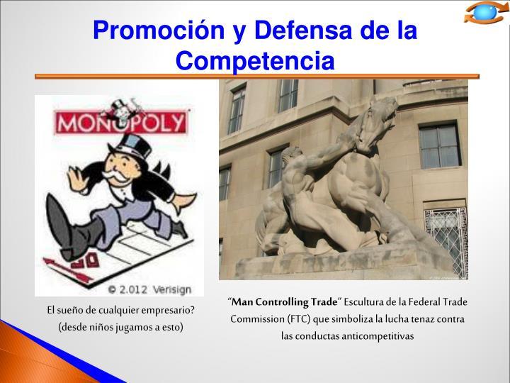 Promoción y Defensa de la Competencia