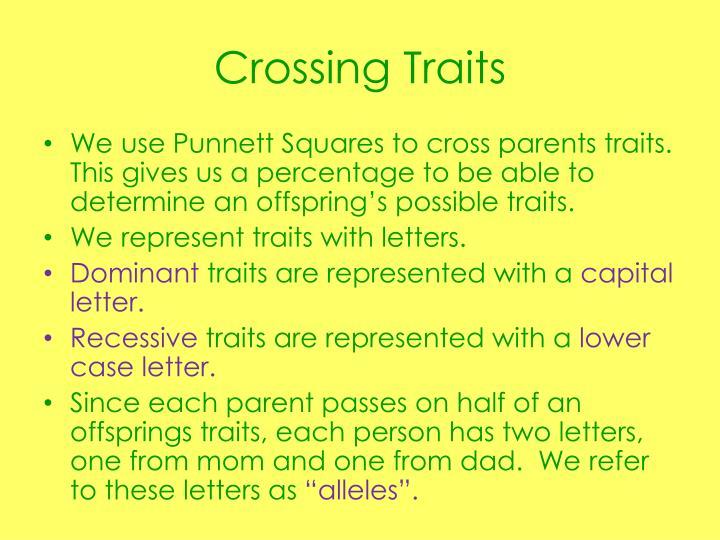 Crossing traits