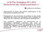 le 5 plan strat gique 2011 2015 renforcement des missions prioritaires 8 15