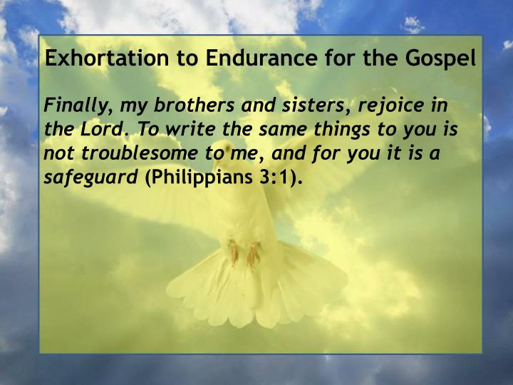 Exhortation to Endurance for the