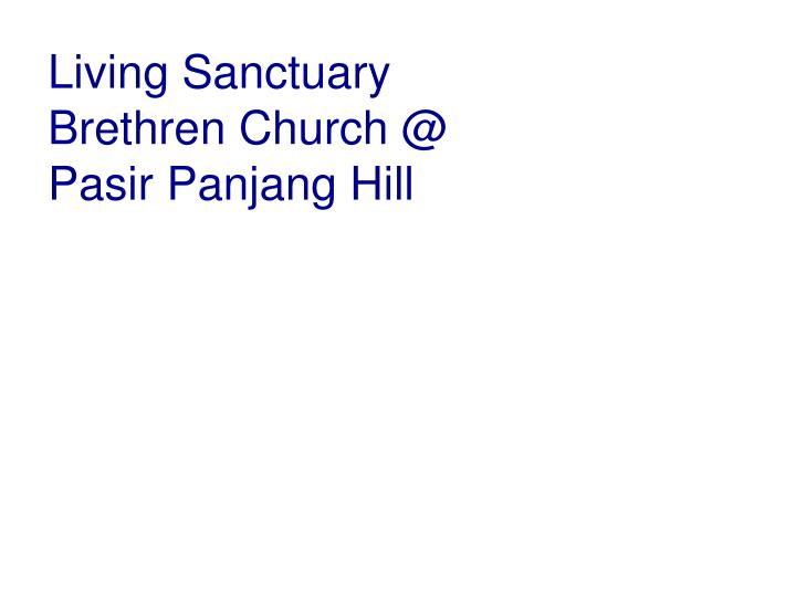 Living Sanctuary Brethren Church @