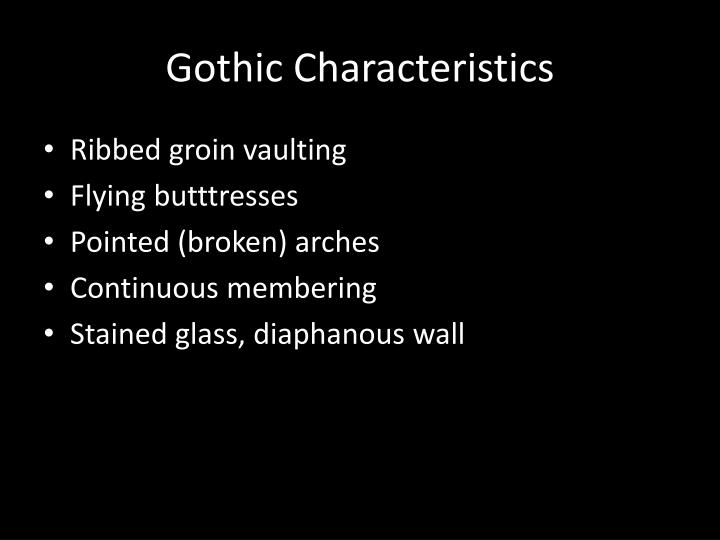 Gothic Characteristics