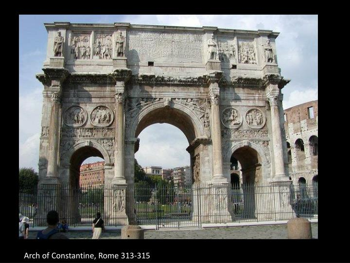 Arch of Constantine, Rome 313-315