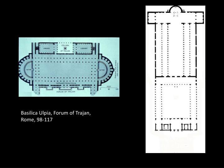 Basilica Ulpia, Forum of Trajan, Rome, 98-117