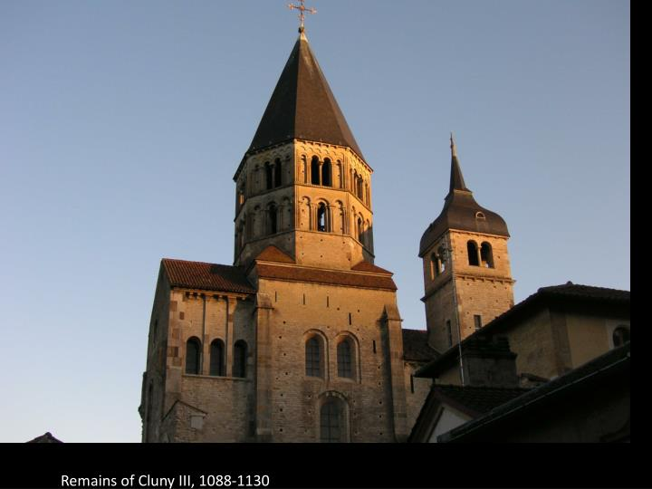 Remains of Cluny III, 1088-1130