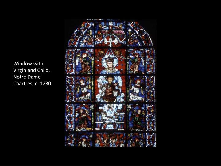 Window with Virgin and Child, Notre Dame Chartres, c. 1230