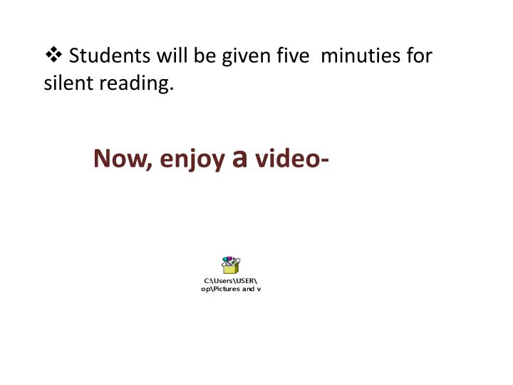 Students will be given five