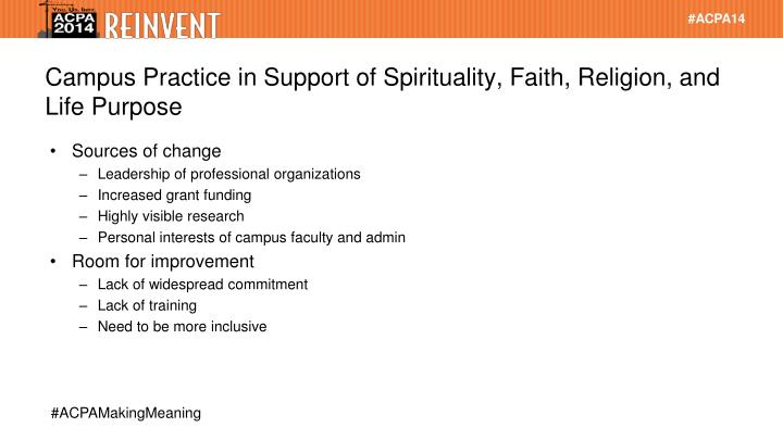 Campus Practice in Support of Spirituality, Faith, Religion, and Life Purpose