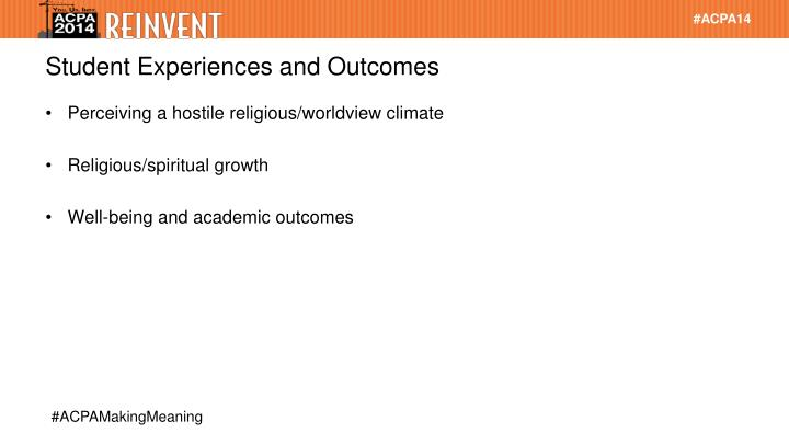 Student Experiences and Outcomes