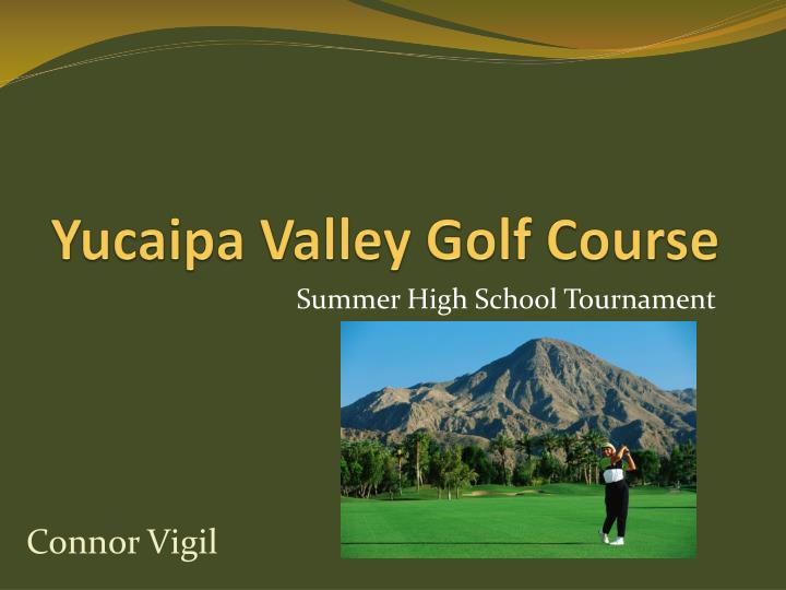 yucaipa valley golf course n.
