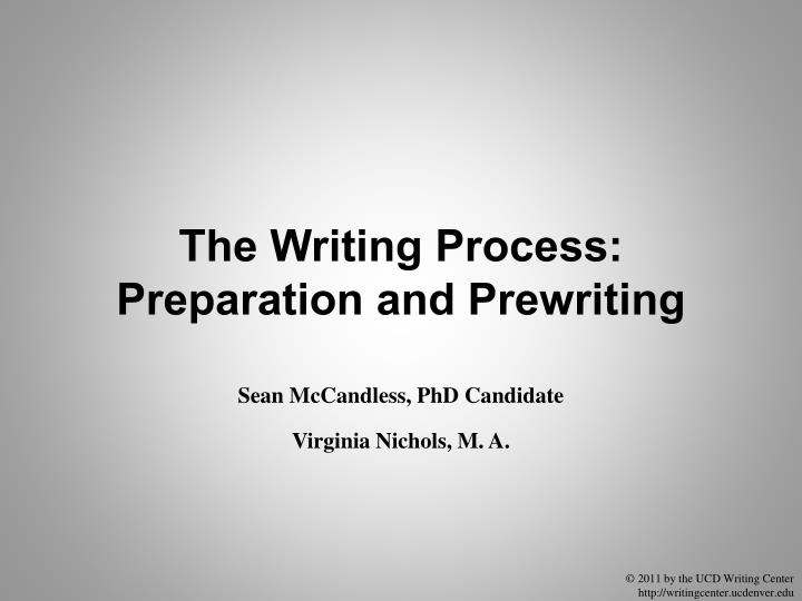 the writing process preparation and prewriting