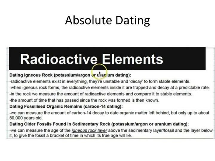 absolute dating examples Relative vs absolute dating relative dating a method of determining whether an event or object is younger or older than another event or object absolute dating example: absolute dating i have been teaching at ems for 6 years this is exact  to determine absolute age, scientists look at the breaking down of an unstable isotope into a.