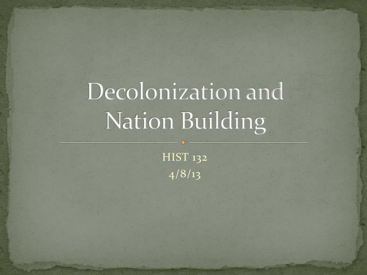 decolonization and nation building n.