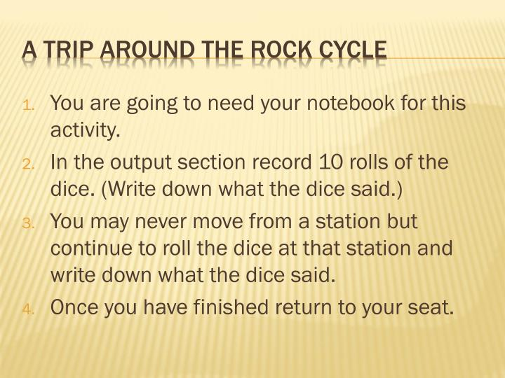 You are going to need your notebook for this activity.