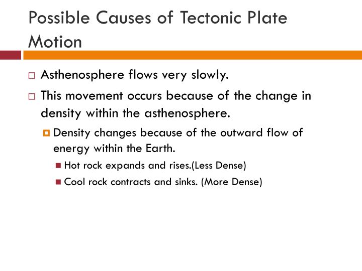 Possible Causes of Tectonic Plate Motion