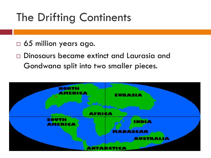 The Drifting Continents
