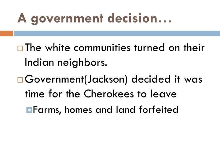 A government decision…