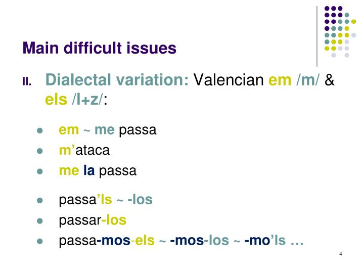 Main difficult issues