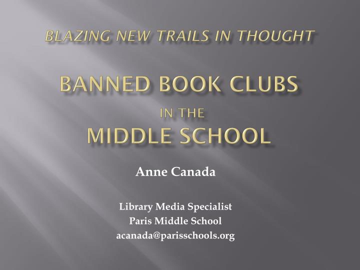 blazing new trails in thought banned book clubs in the middle school n.