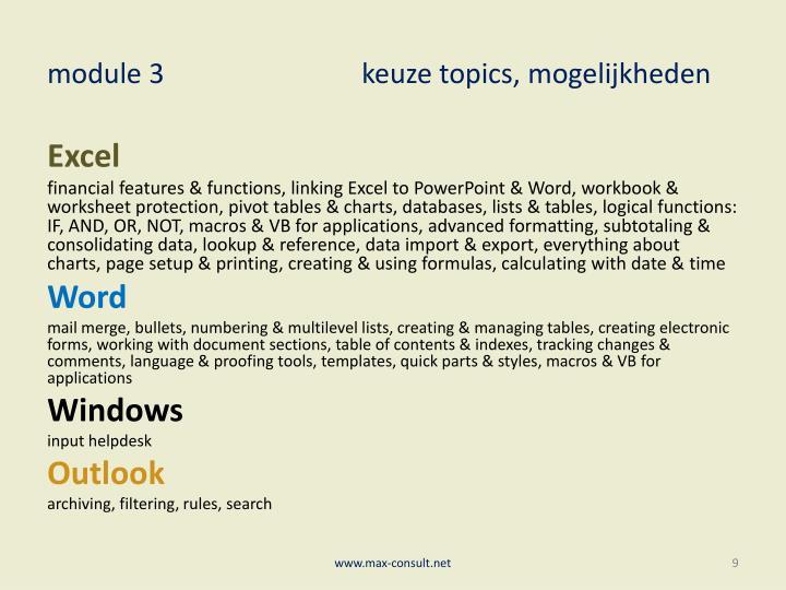 module 3keuze topics, mogelijkheden