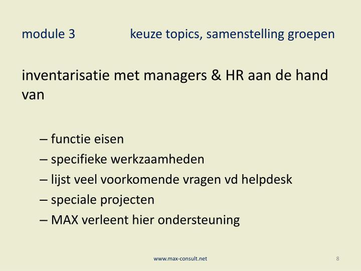 module 3keuze topics, samenstelling groepen