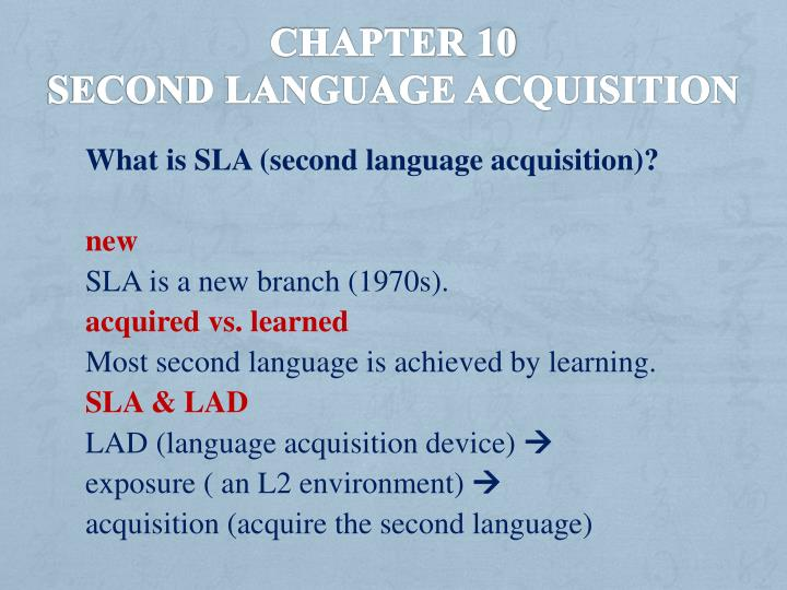 chapter 10 second language acquisition n.