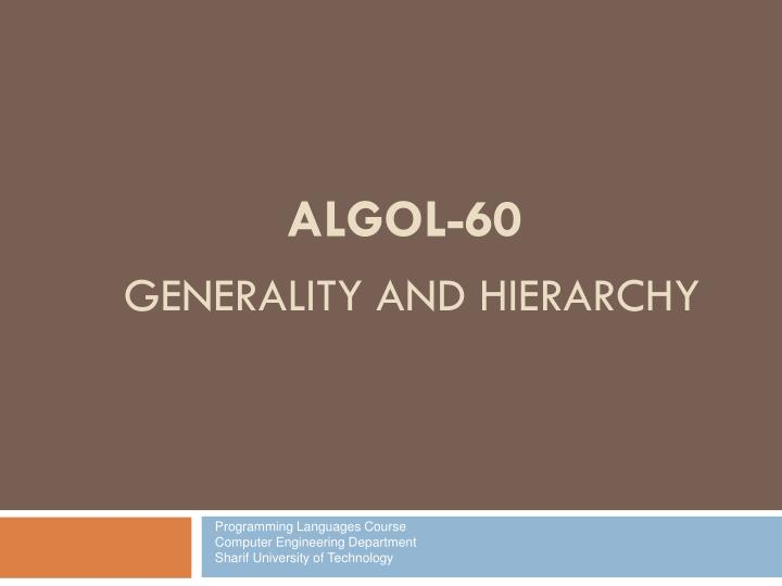 algol 60 generality and hierarchy n.