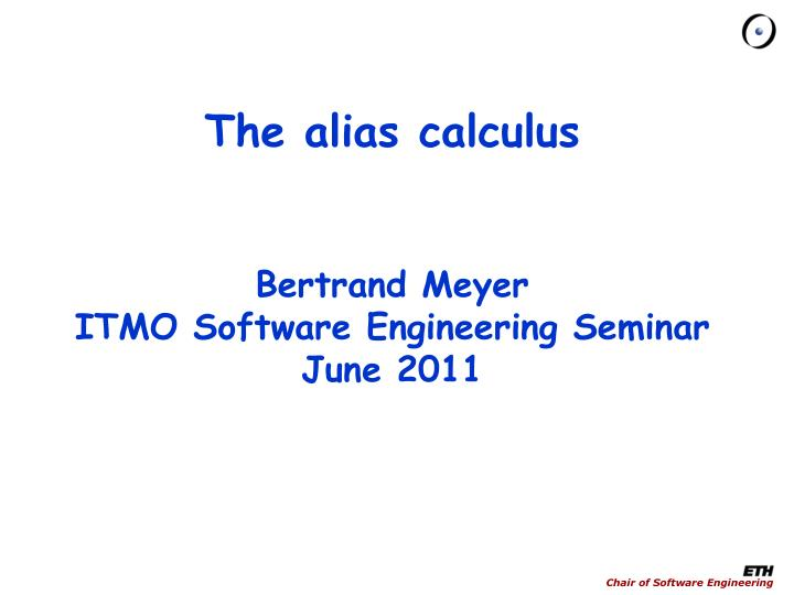 The alias calculus