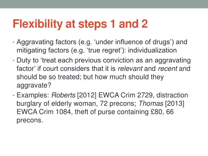 Flexibility at steps 1 and 2