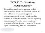 title ii auditors independence