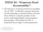 title xi corporate fraud accountability