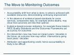 the move to monitoring outcomes