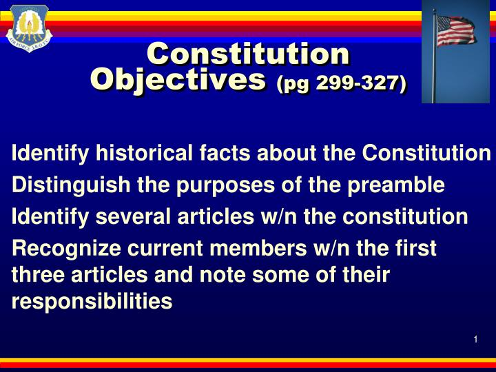 constitution objectives pg 299 327 n.