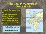 the life of muhammad 570 632 a d