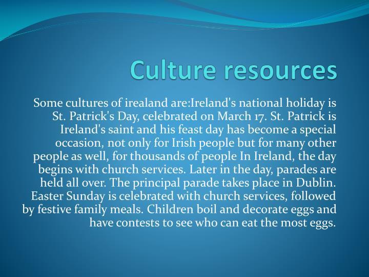 Culture resources