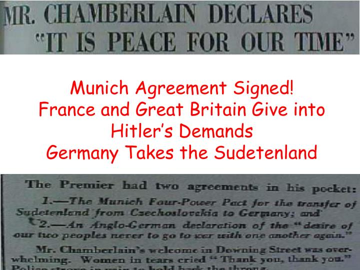 Munich Agreement Signed!