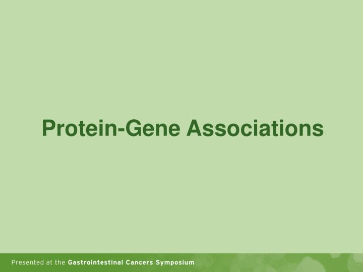 Protein-Gene Associations