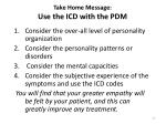 take home message use the icd with the pdm