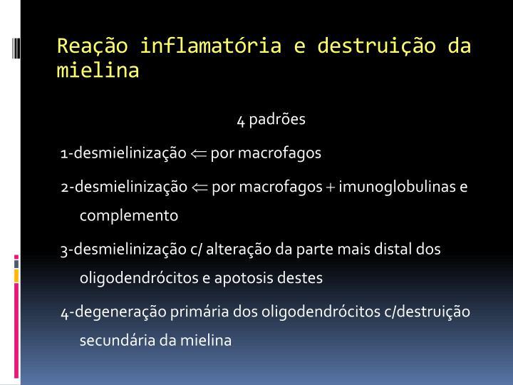 Reação inflamatória e