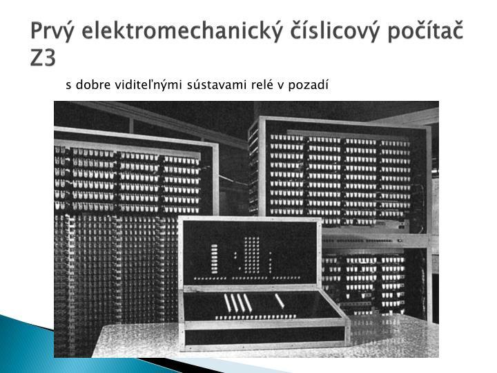Prvý elektromechanický číslicový počítač
