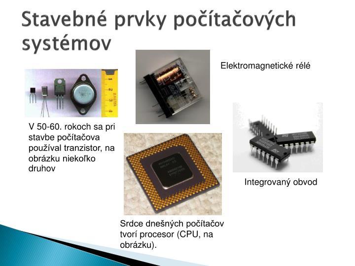 Stavebné prvky počítačových systémov
