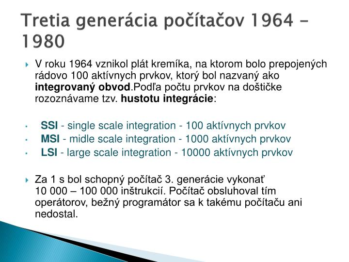 Tretia generácia počítačov 1964 - 1980