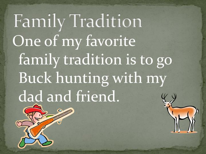 Family Tradition