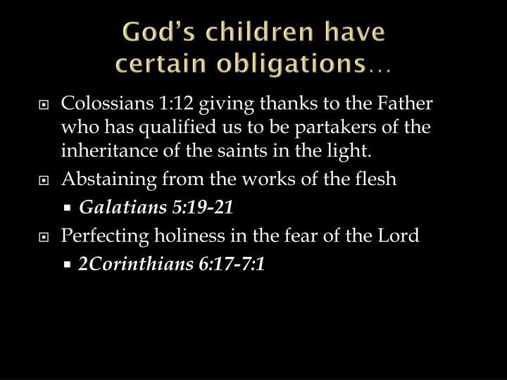 God's children have