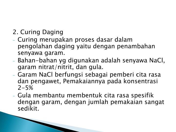 2. Curing Daging